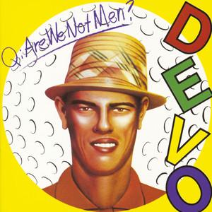 Q: Are We Not Men? A: We Are Devo! album