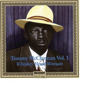 Tommy McClennan, Vol. 1: Whiskey Head Woman album