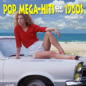 Pop Megahits Of The 1960's - Volume 10