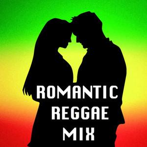 Romantic Reggae Mix