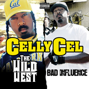 The Wild West & Bad Influence (Deluxe Edition) album