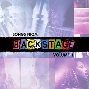 Songs from Backstage, Vol. 1 - Backstage Cast