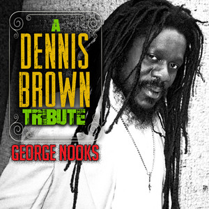 A Dennis Brown Tribute