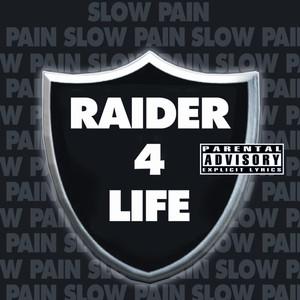 Raider 4 Life (Explicit) album