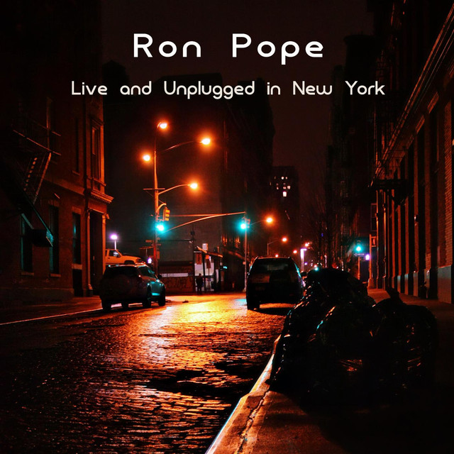 Ron Pope: Live and Unplugged In New York