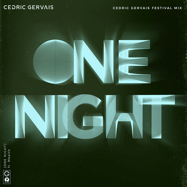 One Night (Cedric Gervais Festival Mix)