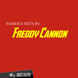 Famous Hits by Freddy Cannon album