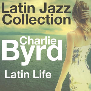 Latin Life (Latin Jazz Collection)