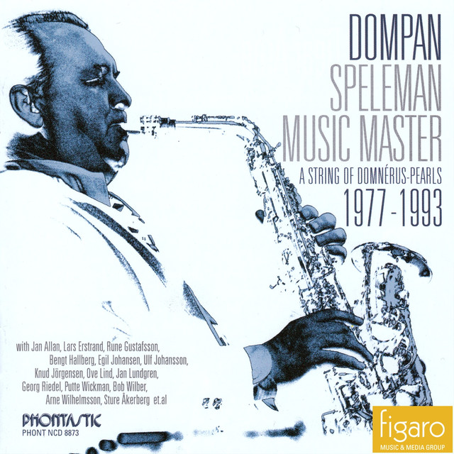 Dompan Speleman - Music Master - A String of Domnérus Pearls 1977-1993