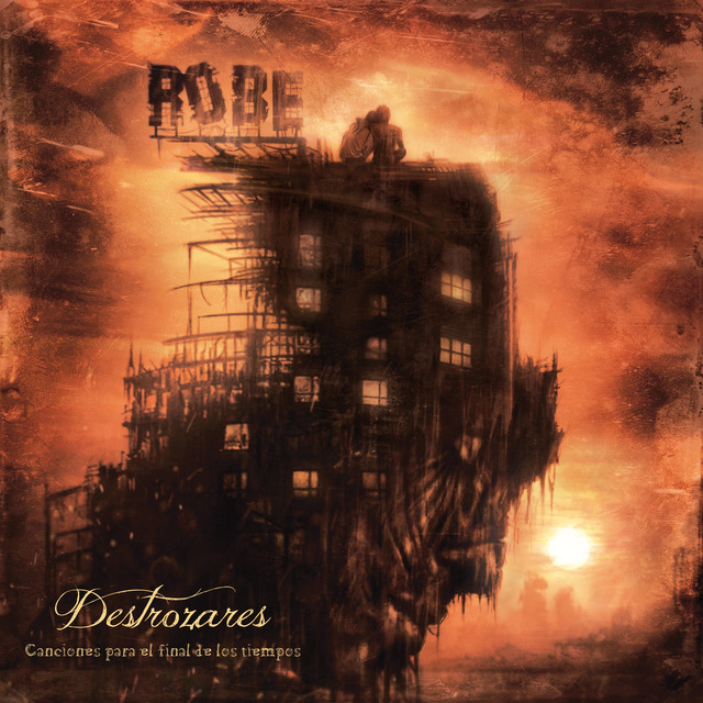 Album cover for Destrozares. Canciones para el Final de los Tiempos by Robe