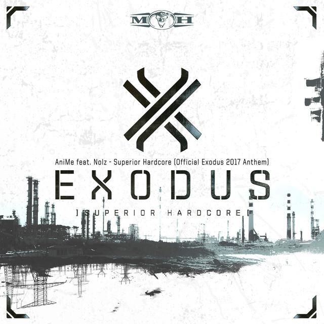 Superior Hardcore (Official Exodus 2017 Anthem Radio Edit)