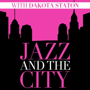 Jazz And The City With Dakota Staton