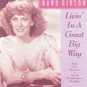 Livin' in a Great Big Way album