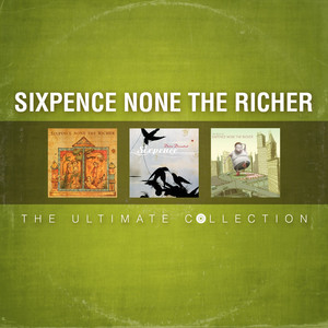 The Ultimate Collection - Sixpence None The Richer