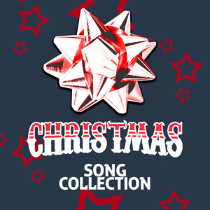 Christmas Song Collection -