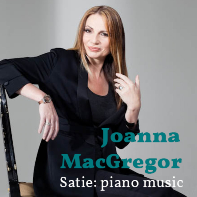 Joanna MacGregor: The Piano Music of Erik Satie Albumcover
