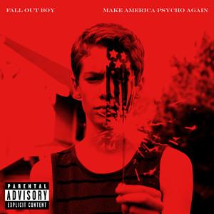 Make America Psycho Again album