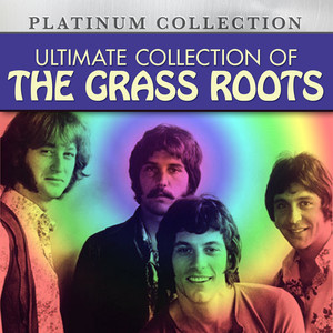 Ultimate Collection of The Grass Roots album
