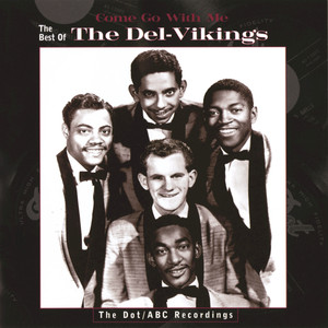 Come Go With Me: The Best Of The Del-Vikings album
