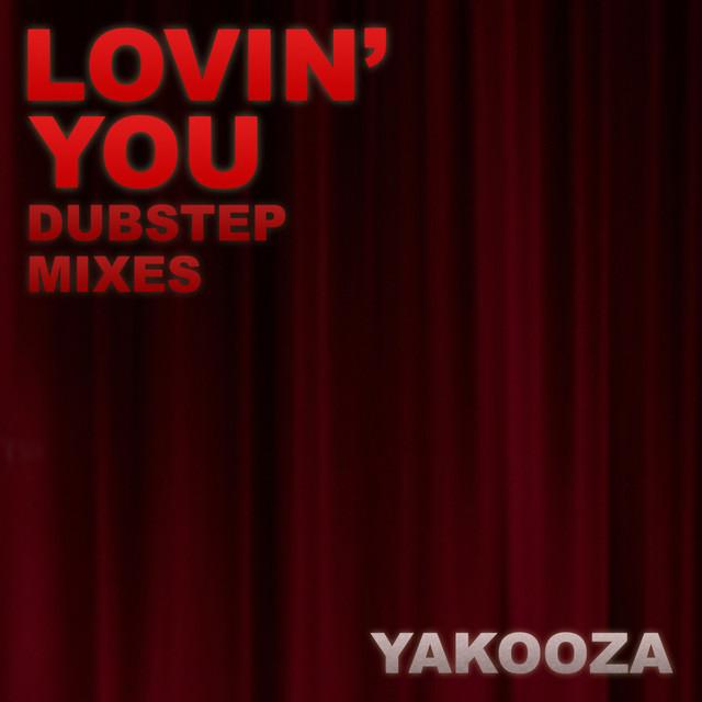 Lovin' You (2012 Mixes)