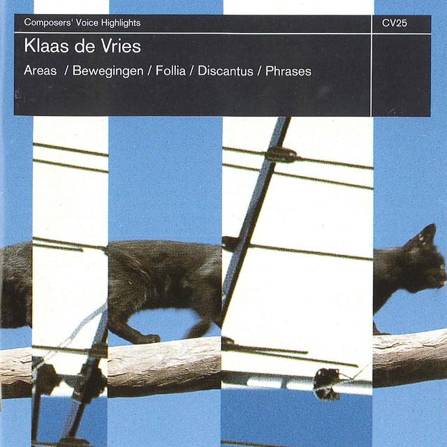 de Vries: Areas, Bewegingen, Follia, Discantus, Phrases