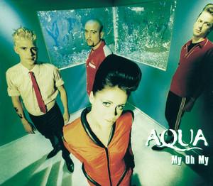 Aqua My Oh My cover
