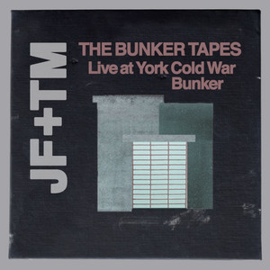 The Bunker Tapes (Live at York Cold War Bunker) album