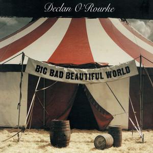 Big Bad Beautiful World