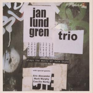 Jan Lundgren Trio Plays the Music of Jule Styne album