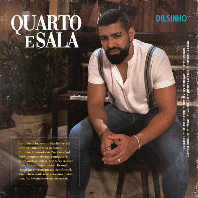 Album cover for Quarto e Sala by Dilsinho