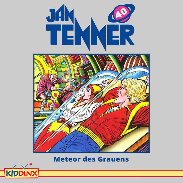 Folge 40: Meteor des Grauens von Jan Tenner