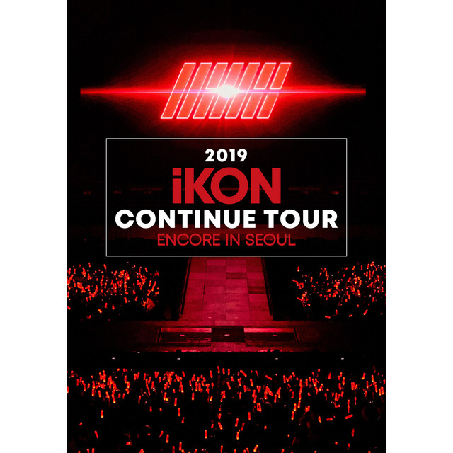 2019 iKON CONTINUE TOUR ENCORE IN SEOUL by iKON on Spotify