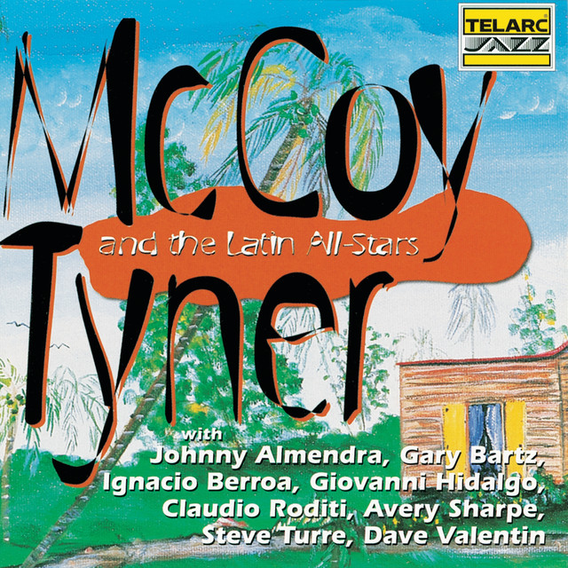 McCoy Tyner and the Latin All-Stars
