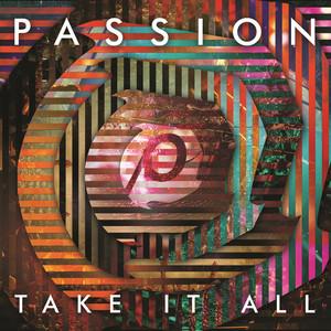 Passion: Take It All (Live) Albümü