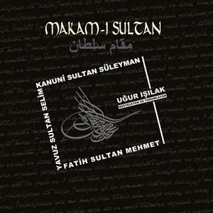 Makam-ı Sultan Albümü