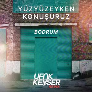 Bodrum (Ufuk Kevser Remix) Albümü
