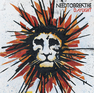 Daylight - Needtobreathe