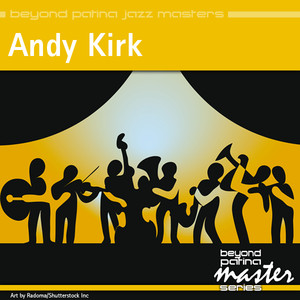 Beyond Patina Jazz Masters: Andy Kirk album