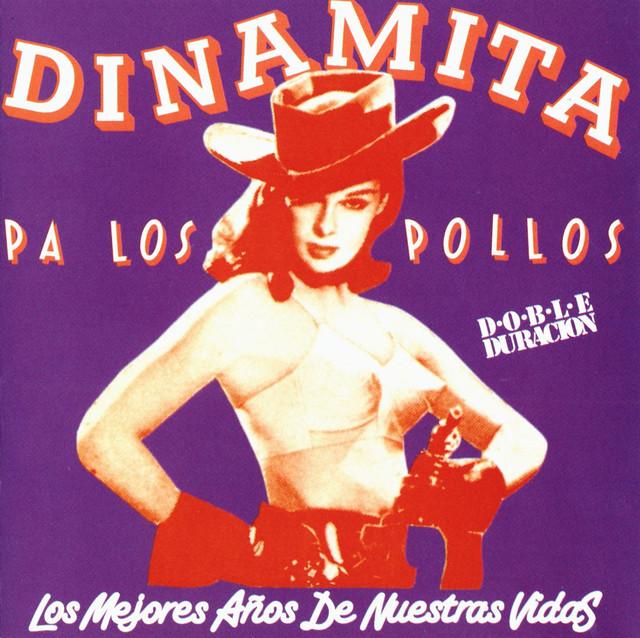 Dinamita Pa Los Pollos