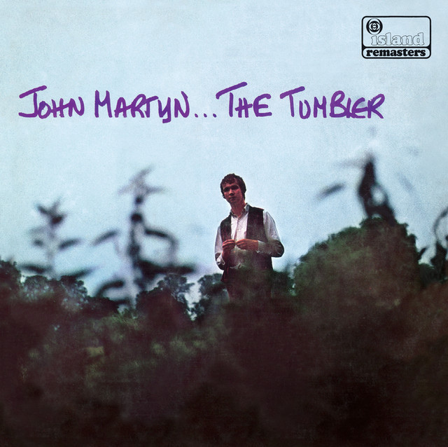 The Tumbler by John Martyn on Spotify