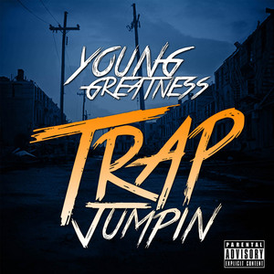 Young Greatness