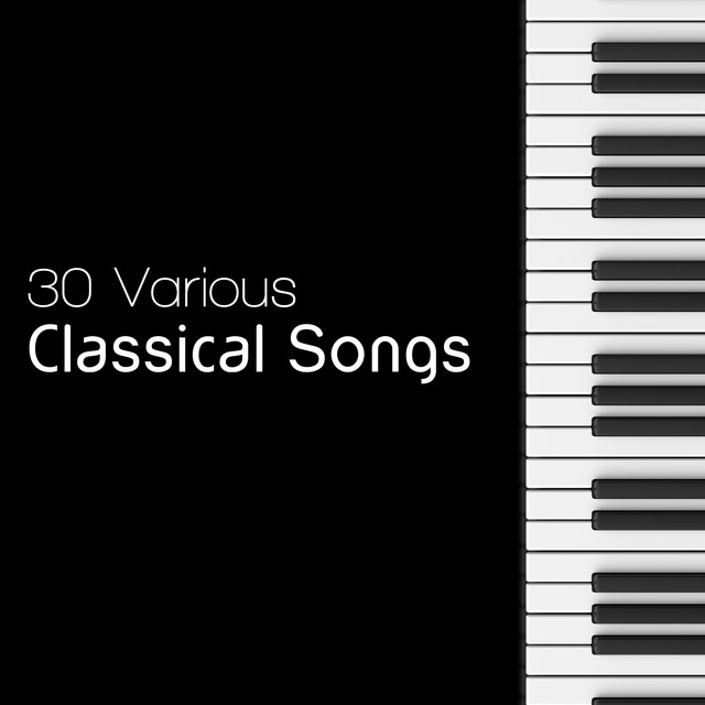 30 Various Classical Songs
