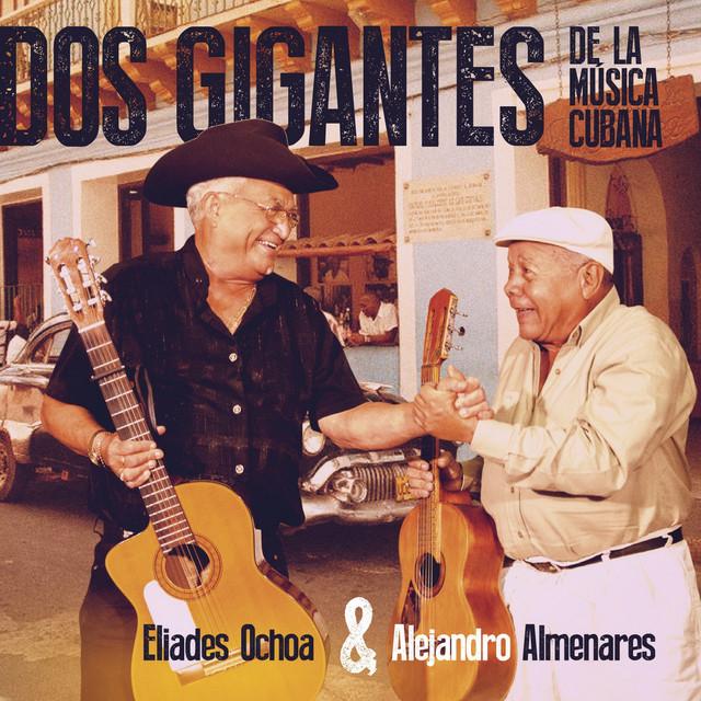 Dos Gigantes de Musica Cubana