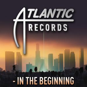 Atlantic Records - In the Beginning