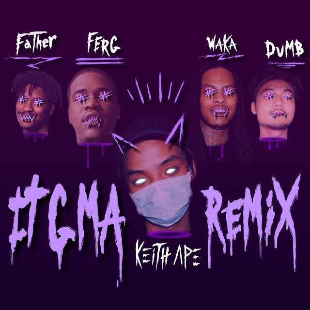 IT G MA REMIX (feat. A$AP Ferg, Father, Dumbfoundead, Waka Flocka Flame)