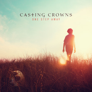 Casting Crowns One Step Away cover