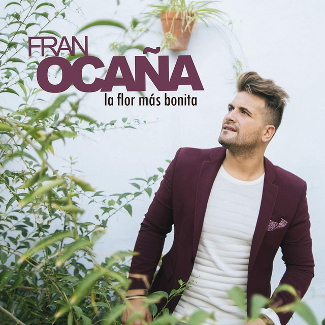 Album cover for La Flor Mas Bonita by Fran Ocaña