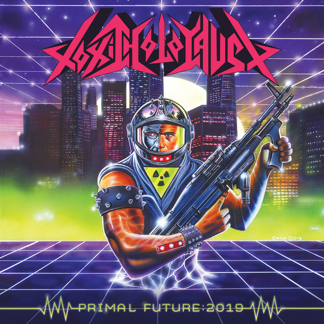 Album cover for Primal Future: 2019 by Toxic Holocaust