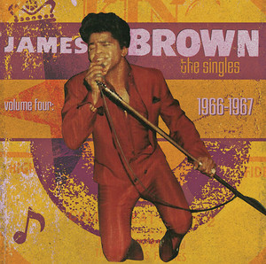 James Brown The Singles Volume 4: 1966-1967 Albumcover