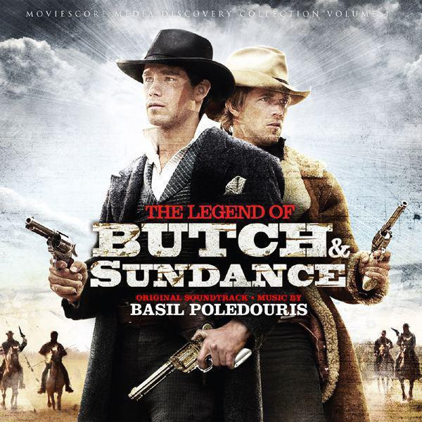 The Legend of Butch and Sundance (Original Soundtrack)